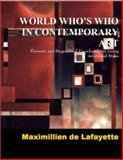 World Who's Who in Contemporary Art : Thematic and Biographical Encyclopedia of Living Artists and Styles, De Lafayette, Maximillien, 0979975093