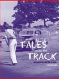 Tales from the Track, J. Steve Strosnider, 1553695097