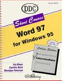 Short Course for Word 97 Intermediate, Belis, Cynthia Braunstein and Blanc, Iris, 1562435094