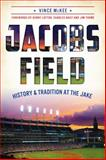 Jacobs Field, Vince McKee, 1626195099
