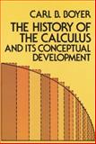 The History of the Calculus and Its Conceptual Development, Boyer, Carl B., 0486605094