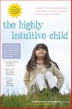 The Highly Intuitive Child, Catherine Crawford, 0897935098