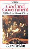 God and Government Vol. 1 : A Biblical and Historical Study, DeMar, Gary, 0915815095