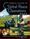 Annual Review of Global Peace Operations 2007, Center on International Cooperation Staff, 1588265099