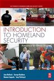 Introduction to Homeland Security : Principles of All-Hazards Risk Management, Bullock, Jane and Haddow, George, 185617509X