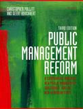 Public Management Reform : A Comparative Analysis - New Public Management, Governance, and the Neo-Weberian State, Pollitt, Christopher and Bouckaert, Geert, 0199595097