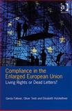 Compliance in the Enlarged European Union : Living Rights or Dead Letters?, Falkner, Gerda and Treib, Oliver, 0754675092