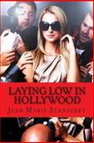 Laying Low in Hollywood, Jean Stanberry, 1482395096