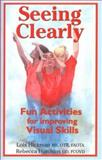 Seeing Clearly, Lois E. Hickman and Rebecca Hutchins, 1931615098