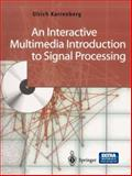 An Interactive Multimedia Introduction to Signal Processing 9783540435099