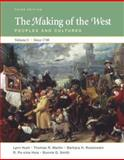 The Making of the West Vol. C : Peoples and Cultures, since 1740, Hunt, Lynn and Martin, Thomas R., 0312465106