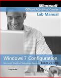 70-680 : Windows 7 Configuration, Microsoft Official Academic Course, 0470875100