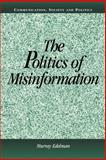 The Politics of Misinformation, Edelman, Murray and Bennett, W. Lance, 0521805104