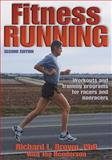 Fitness Running, Dick Brown and Joe Henderson, 0736045104