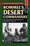 Rommel's Desert Commanders, Samuel W. Mitcham, 0811735109