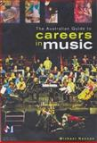 Australian Guide to Careers in Music, Hannan, Michael, 0868405108