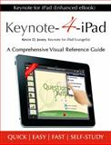 Keynote for IPad (Paperback) : A Visual Reference Guide, Jones, Kevin, 0985225106