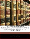 The Growth of American Nationality, Albion Woodbury Small, 1141545101