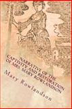 Narrative of the Captivity and Restoration of Mrs. Mary Rowlandson, Mary Rowlandson, 1492795100