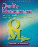 Quality Management : Creating and Sustaining Organizational Effectiveness, Summers, Donna C. S., 0135005108