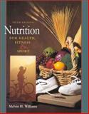 Nutrition for Health, Fitness and Sport, Williams, Melvin H., 0697295109