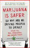 Marijuana Is Safer, Steve Fox and Paul Armentano, 1603585109