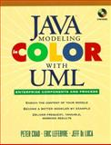 Java Modeling Color with Uml : Enterprise Components and Process, Coad, Peter, 013011510X