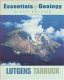 Essentials of Geology, Lutgens, Frederick K., 0137525109