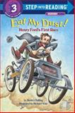Eat My Dust!, Monica Kulling, 0375815104