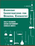 Chemistry : An Everyday Approach to Chemical Investigation, Solomon, Sally and Rutkowsky, Susan, 047008510X