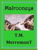 Malrooneys, T. M. Merremont, 0692225102
