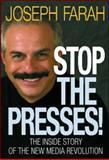 Stop the Presses!, Joseph Farah, 097904510X