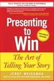 Presenting to Win, Jerry Weissman, 0131875108