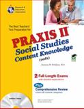 PRAXIS II : Social Studies Content Knowledge, Murray, Thomas and Research & Education Association Editors, 0738605107