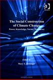 The Social Construction of Climate Change Power Knowledge Norms Discourses, Pettenger, Mary E., 0754685101