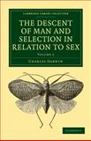 The Descent of Man and Selection in Relation to Sex, Darwin, Charles, 1108005101