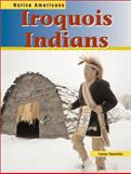 Iroquois Indians, Caryn Yacowitz, 1403405107