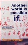 Another World Is Possible If 9781844675104