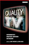Quality TV : Contemporary American Television and Beyond, , 1845115104