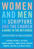 Women and Men in Scripture and the Church, Steven (Editor) Croft, 1848255101