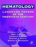 Hematology : Landmark Papers of the Twentieth Century, , 0124485103