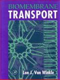 Biomembrane Transport, Van Winkle, Lon J., 0127145109