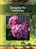 Designing the Landscape : An Introductory Guide for the Landscape Designer, Bertauski, Tony, 0135135109