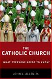 The Catholic Church, John L. Allen, 0199975108