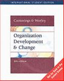 Organization Development and Change, Cummings and Cummings, Thomas G., 0324225105