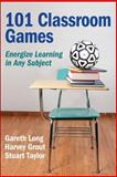 101 Classroom Games, Gareth Long and Harvey Grout, 0736095101