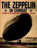 The Zeppelin in Combat, Douglas Robinson, 088740510X
