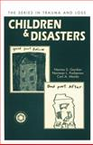 Children and Disasters, Norma Gordon and Norman L. Farberow, 113800510X