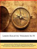Labor Bulletin, Massachusetts., 1149205105