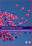 Death and Dying : A Reader, Bartholomew, Caroline, 1847875106